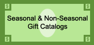 Seasonal and Non-Seasonal Gift Catalogs